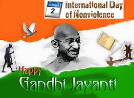 Mahatma Gandhi Jayanti - 2nd October - International Day of Non-Violence