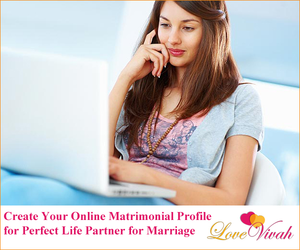 Create Matrimonial Profile on LoveVivah.com