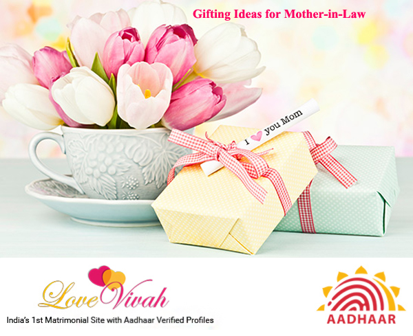 Gifting Ideas for Mother-In-Law