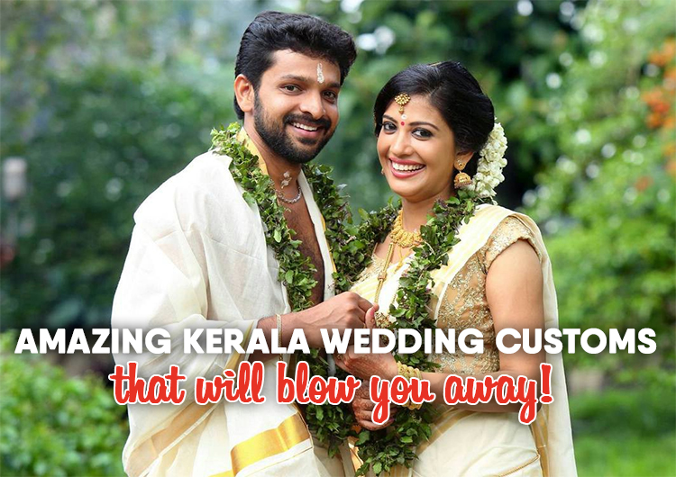 Amazing Kerala wedding customs that will blow you away